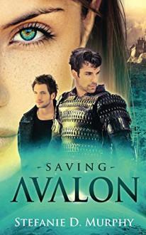 Saving Avalon - Stefanie D. Murphy