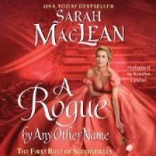 A Rogue by Any Other Name - Sarah MacLean, Rosalyn Landor