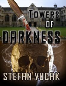 Towers of Darkness - Stefan Vucak