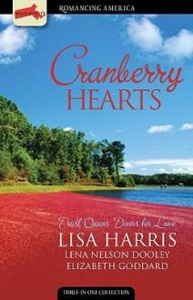 Cranberry Hearts: Who Am I?/A Matter of Trust/Seasons of Love (Heartsong Novella Collection) - Lena Nelson Dooley, Lisa Harris, Elizabeth Goddard