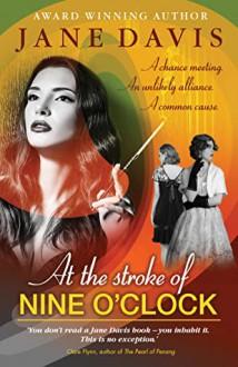 At the Stroke of Nine O'clock - Jane Davis