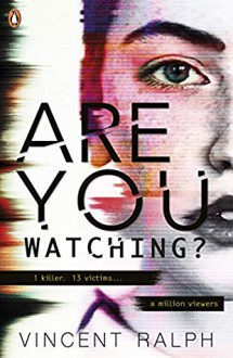 Are You Watching? - Vincent Ralph