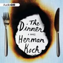 The Dinner: A Novel - Herman Koch, Sam Garrett, Clive Mantle