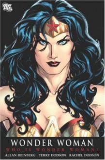 Wonder Woman, Vol. 1: Who is Wonder Woman? - Allan Heinberg, Rachel Dodson, Gary Frank, Jon Sibal, Terry Dodson, Brian K. Vaughan