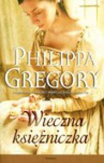 Wieczna księżniczka (Tudors, #1) - Urszula Gardner, Philippa Gregory