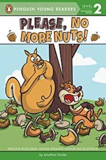 Please, No More Nuts! - Jonathan Fenske
