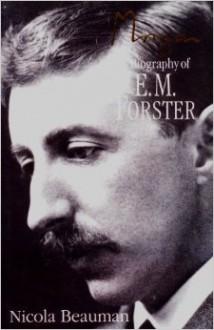 Morgan: A Biography of E. M. Forster - Nicola Beauman
