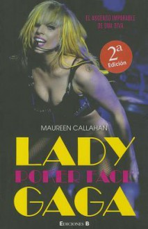 Biografia Lady Gaga - Maureen Callahan, Paula Vicens