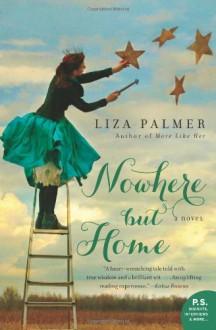 Nowhere But Home - Liza Palmer