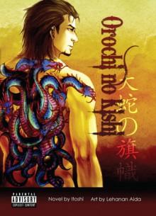 Orochi no Kishi - Itoshi, Lehanan Aida