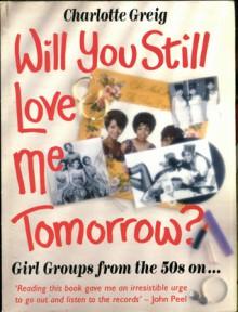 Will You Still Love Me Tomorrow? - Charlotte Greig