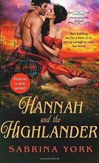 Hannah and the Highlander (Untamed Highlanders) - Sabrina York