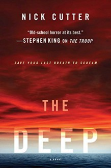 By Nick Cutter The Deep [Hardcover] - Nick Cutter