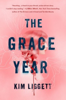 The Grace Year - Kim Liggett