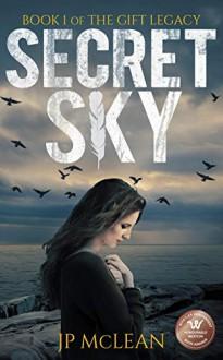 Secret Sky (The Gift Legacy Book 1) - JP McLean