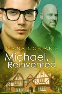 Michael, Reinvented (Delta Restorations) - Diana Copland