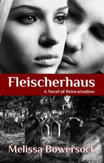 Fleischerhaus - Melissa Bowersock