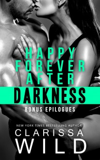 Happy Forever After Darkness (A Novella) - Clarissa Wild