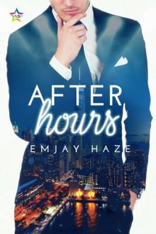 After Hours - Emjay Haze