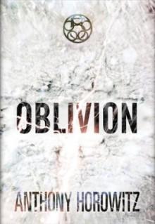 Oblivion - Anthony Horowitz, Paul Panting