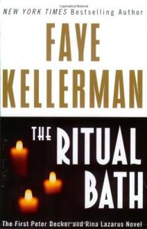 The Ritual Bath - Faye Kellerman
