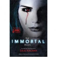 The Immortal Rules - Julie Kagawa, Thérèse Plummer