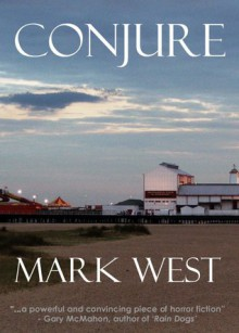 Conjure - Mark West