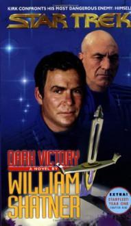 Dark Victory - William Shatner, Judith Reeves-Stevens, Garfield Reeves-Stevens