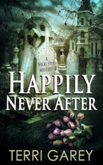 Happily Never After - Terri Garey