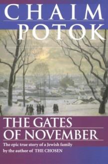 The Gates of November - Chaim Potok