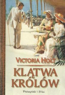Klątwa królów - Victoria Holt