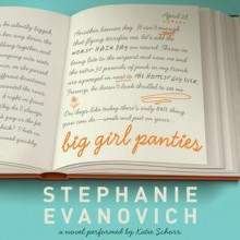 Big Girl Panties - Stephanie Evanovich, Katie Schorr