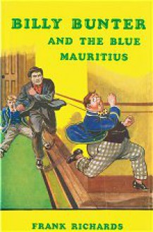 Billy Bunter And The Blue Mauritius - Frank Richards