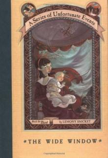 The Wide Window - Lemony Snicket