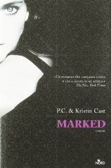 Marked - Elisa Villa, P.C. Cast, Kristin Cast