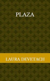Plaza - Laura Devetach