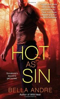 Hot as Sin: A Novel - Bella Andre