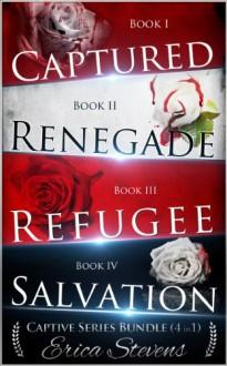 The Captive Series Bundle (Books 1-4) - Erica Stevens