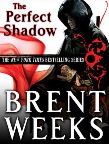 Perfect Shadow - Brent Weeks