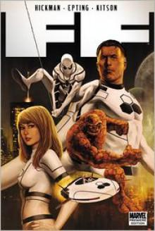 FF, Vol. 1 - Jonathan Hickman, Steve Epting, Barry Kitson