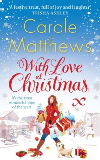 With Love at Christmas - Carole Matthews