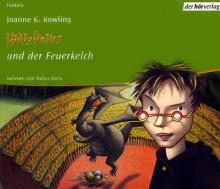Harry Potter und der Feuerkelch - Rufus Beck, Klaus Fritz, J.K. Rowling