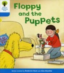 Floppy And The Puppets - Roderick Hunt, Annemarie Young, Alex Brychta, Nick Schon