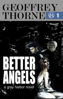 Better Angels, #1 - Geoffrey Thorne