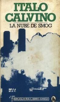 La nube de smog - Italo Calvino