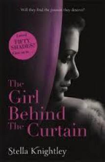 The Girl Behind the Curtain - Stella Knightley