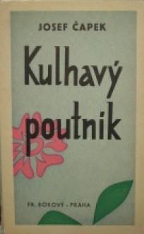 Kulhavý poutník - Josef Čapek