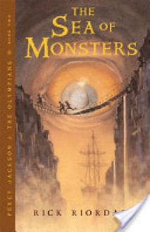 The Sea of Monsters (Percy Jackson and the Olympians #2) - Rick Riordan