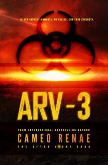 ARV-3 (The After Light Saga) - Cameo Renae