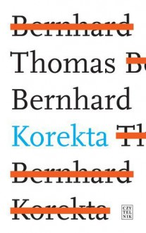 Korekta - Thomas Bernhard